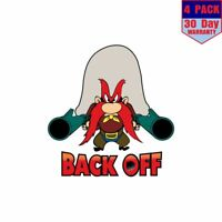 Yosemite Sam Back Off 4 pack 4x4 Inch Sticker Decal