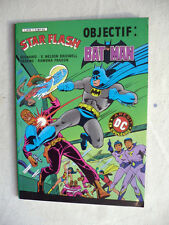 STAR FLASH N°7 OBJECTIF BATMAN ETAT NEUF