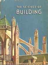 The Science Of Building Bertha Morris Parker - 1947 Science - Good 4 Homeschool