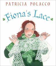 Fiona's Lace: By Polacco, Patricia