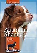 Australian Shepherd: Charakter - Erziehung - Gesundheit ... | Buch | Zustand gut