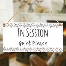 in Session Quiet Please - Privacy Sign Notice Office Do Not Disturb Door Plaque
