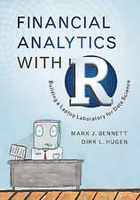 Financial Analytics with R: Building a Laptop Laboratory for Data Science by...
