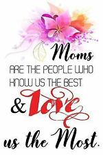 Moms Are the People Who Know Us the Best and Love Us the Most : Happy...