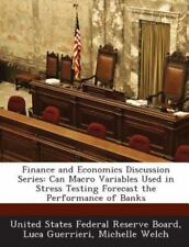 Finance and Economics Discussion Series: Can Macro Variables Used in Stress Test