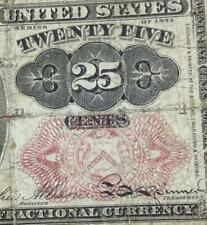 "1874 Us Fractional Currency ""Twenty Five Cents"" Rough! Old Us Currency!"