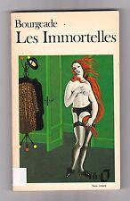 PIERRE BOURGEADE - LES IMMORTELLES . BON ETAT . Dédicacé . Poche 1980