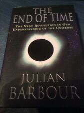 The End Of Time Julian Barbour h/b Physics Understanding the Universe VG cond.