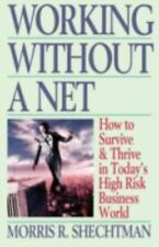 Working Without a Net [Silhouette Special Edition]  Shechtman, Morris  Good  Boo