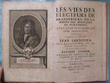 TEISSIER : LES VIES DES ELECTEURS DE BRANDEBOURG, BURGRAVES DE NUREMBERG, 1707.