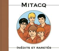 Mitacq : inédits et raretés de l'oeuvre de Michel Tacq TL neuf numéroté et signé