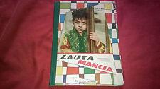 Libro per ragazzi vintage Mary Tibaldi Chiesa LAUTA MANCIA Ed.Carroccio (1958)
