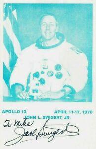 JACK SWIGERT. SP. Apollo 13 Command Module Pilot, died as Congressman-elect.