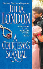 A Courtesan's Scandal by Julia London (Paperback) New Book