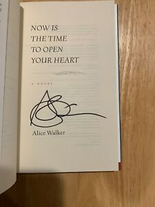 SIGNED by Alice Walker - Now Is the Time To Open Your Heart HC 1st/1st + Pic
