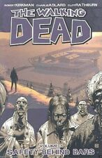 The Walking Dead Volume 3: Safety Behind Bars New Paperback by Robert Kirkman