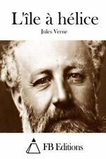 L' Ile a Helice by Jules Verne (2015, Paperback)