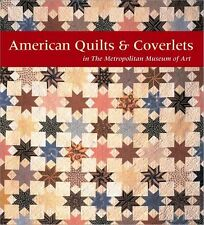 American Quilts and Coverlets in The Metropolitan Museum of Art ~by Amelia Peck