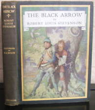The Black Arrow by R L Stevenson, Illus. N C Wyeth 1916 First Edition