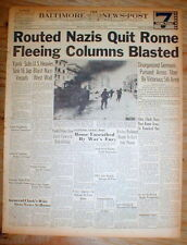 2 1944 WW II headline newspapers US & its ALLIES CAPTURE Rome ITALY from NAZIS