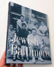 2000, Jewish Baltimore A Family Album by Gilbert Sandler, HBw/dj 1st SIGNED!