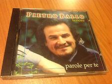 CD PIETRO BALLO - TENORE - PAROLE PER TE CZU1