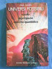 Universi possibili. Paul Davies. Mondadori 1981