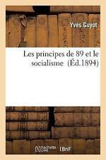 Les Principes de 89 et le Socialisme by Yves Guyot (2016, Paperback)