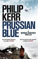 Prussian Blue: 12: Bernie Gunther Thriller by Philip Kerr (Hardback, 2017)