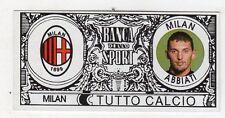 figurina - TUTTO CALCIO EURO MONETE  - MILAN ABBIATI