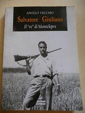 SALVATORE GIULIANO IL RE DI MONTELEPRE - ANGELO VECCHIO - ANTARES 1998- A9