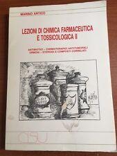 1985 - LEZIONI DI CHIMICA FARMACEUTICA E TOSSICOLOGICA II - Marino Artico - CISU