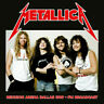 Metallica - Reunion Arena Dallas 1989-FM Broadcast [LP] [Vinyl] NEW