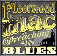 Fleetwood Mac : Preaching the Blues CD (2011) ***NEW*** FREE Shipping, Save £s