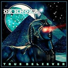 True Believer by Oz Knozz (CD, 2011, Oz Knozz)