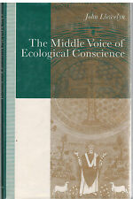 Middle Voice of Ecological Conscience by John Llewelyn VERY RARE 1991 HCDJ