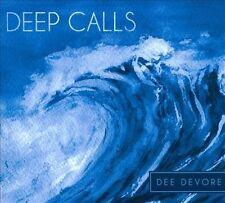 Deep Calls 2011 by Devore, Dee