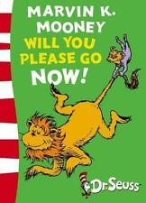 DR SUESS COLLECTION: MARVIN K. MOONEY WILL YOU PLEASE GO NOW! - Children's Book