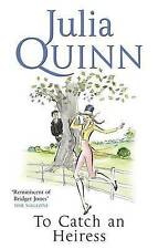 To Catch an Heiress by Julia Quinn (Paperback, 2008) New