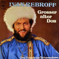 """7"""" IVAN IWAN REBROFF Grosser alter Don / Zwei Freunde aus Tscheremchowo CBS 1974"""