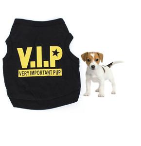 V.I.P - VERY IMPORTANT PUP - Dog  Puppy Cat  Funny T-Shirt Vest Clothes