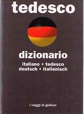 Dizionario tedesco. Italiano-tedesco, deutsch-italienisch - I viaggi di Gulliver