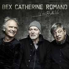 La Belle Vie - ROMANO ALDO/BEX EMMANUEL/CATHERINE PHILIP [CD]