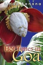 Hot Times in Goa by Linda Banana (2013, Paperback)