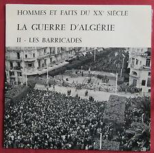 LA GUERRE D'ALGERIE  II  LP ORIG FR SERP  LES BARRICADES