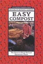 Easy Compost: The Secret to Great Soil and Spectacular Plants-ExLibrary