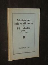 FEDERATION INTERNATIONALE DE PHILATELIE ANNUAIRE 1933