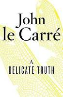 John le Carré, A Delicate Truth, Very Good Book