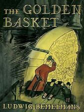 THE GOLDEN BASKET - BEMELMANS, LUDWIG - NEW PAPERBACK BOOK