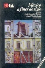 México a fines de siglo, tomo II (Historia) (Spanish Edition)